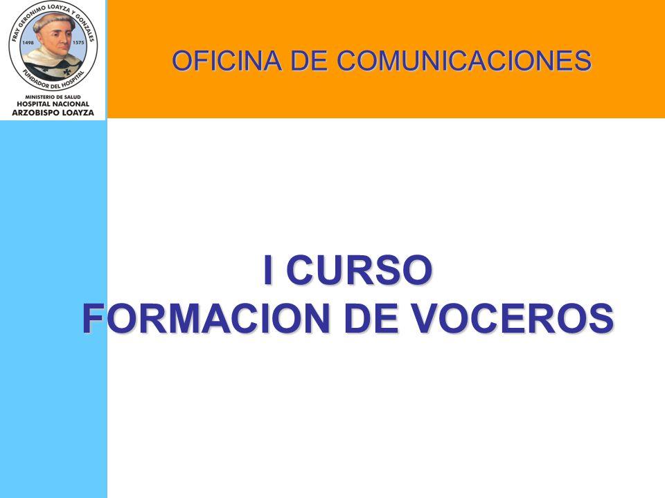 I CURSO FORMACION DE VOCEROS OFICINA DE COMUNICACIONES