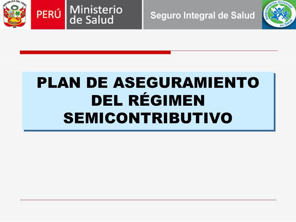 PLAN DE ASEGURAMIENTO DEL RÉGIMEN SEMICONTRIBUTIVO