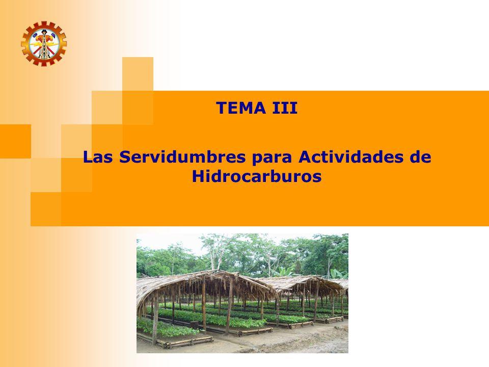 TEMA III Las Servidumbres para Actividades de Hidrocarburos
