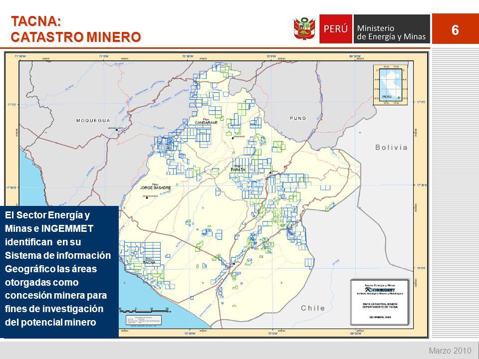 6 Marzo 2010 TACNA: CATASTRO MINERO El Sector Energía y Minas e INGEMMET identifican en su Sistema de información Geográfico las áreas otorgadas como