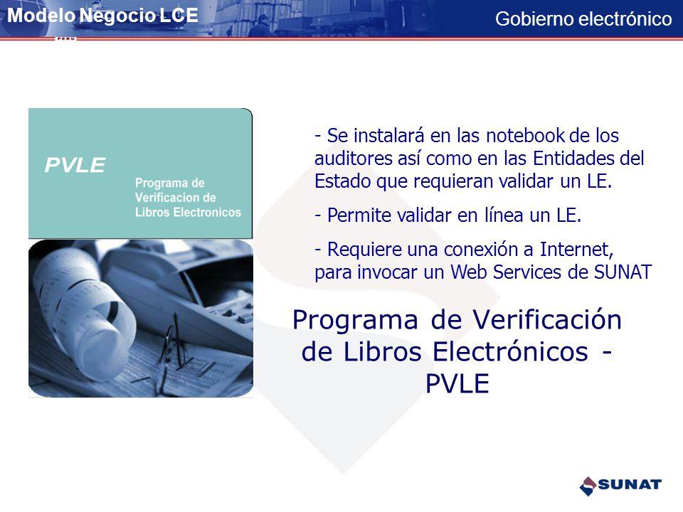 Gobierno electrónico Programa de Libros Electrónicos - PLE - Se instalará en casa del contribuyente. - Permite validar grandes volúmenes de informació