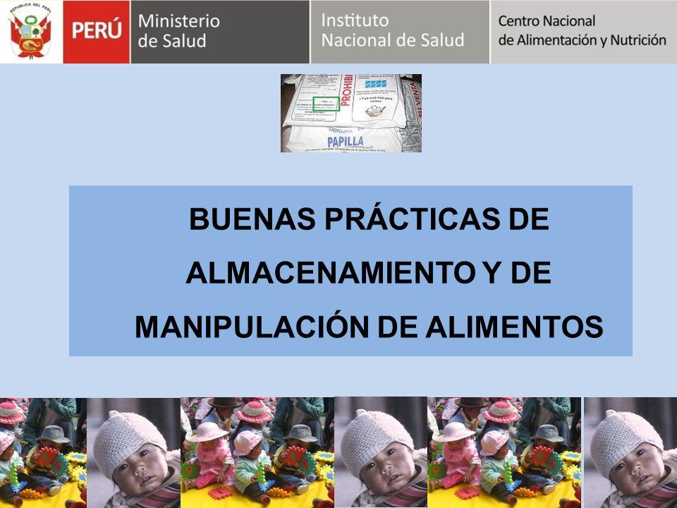 BUENAS PRÁCTICAS DE ALMACENAMIENTO Y DE MANIPULACIÓN DE ALIMENTOS