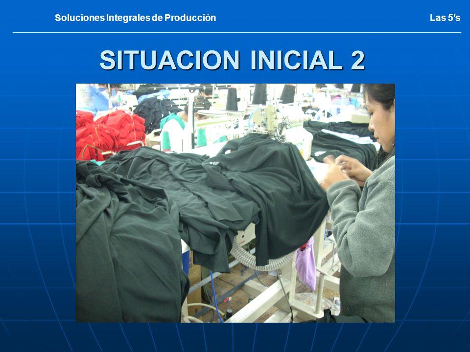 SITUACION INICIAL 2 Las 5sSoluciones Integrales de Producción