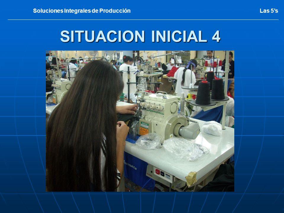 SITUACION INICIAL 4 Las 5sSoluciones Integrales de Producción