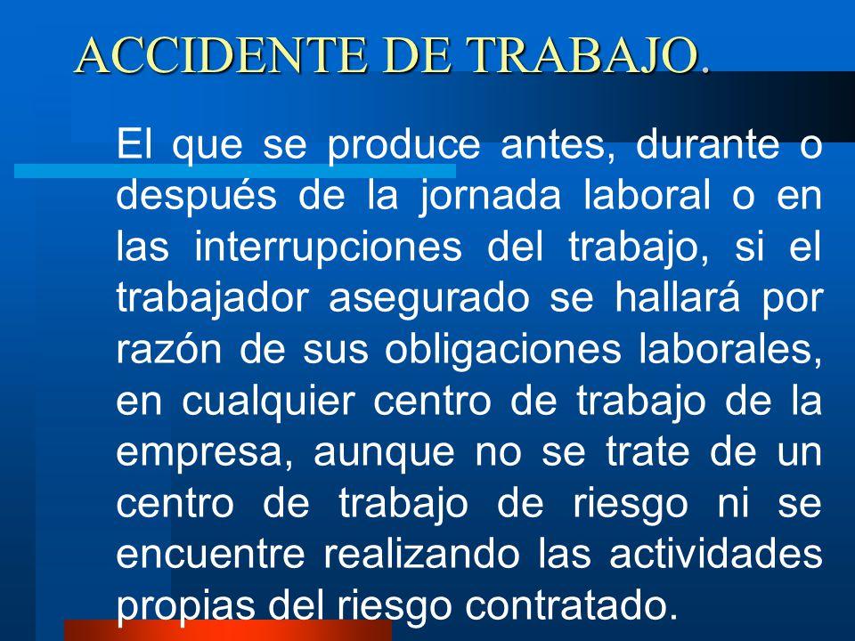 ACCIDENTE DE TRABAJO...