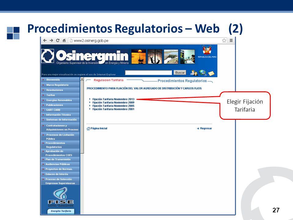 Procedimientos Regulatorios – Web (2) 27 Elegir Fijación Tarifaria