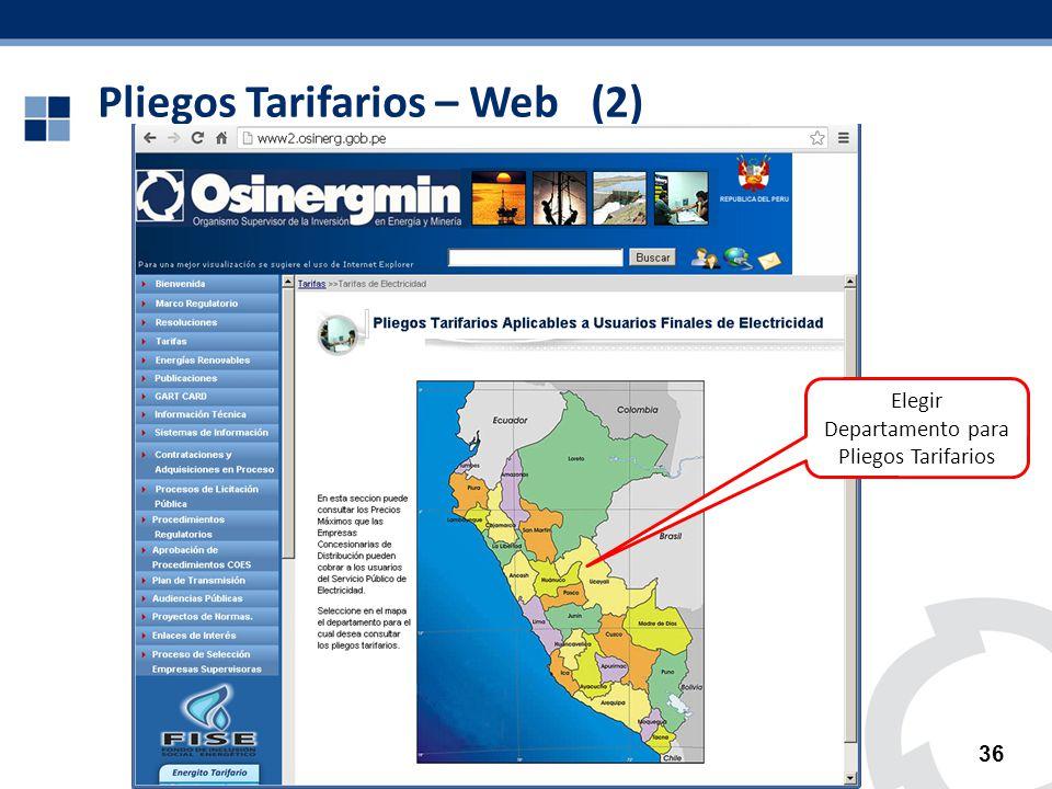Pliegos Tarifarios – Web (2) 36 Elegir Departamento para Pliegos Tarifarios