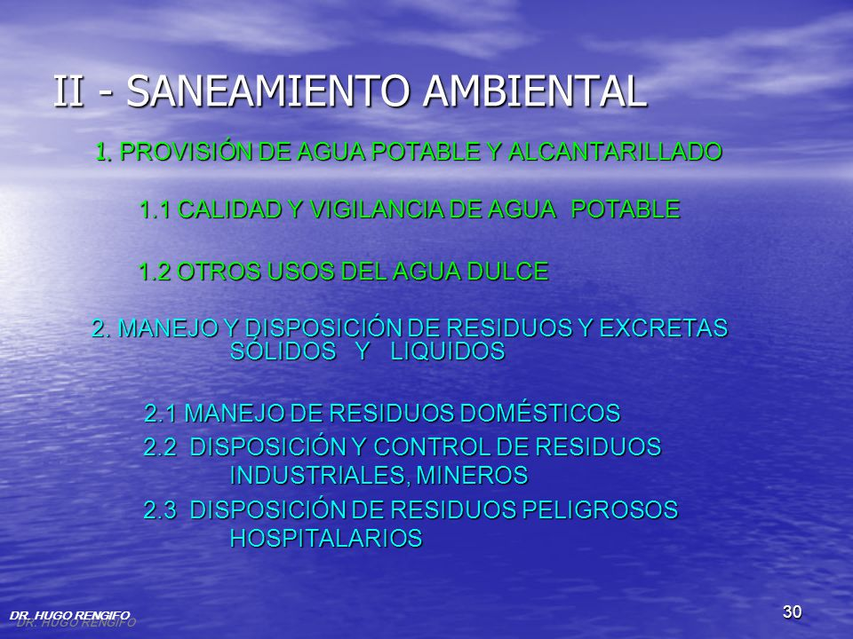 30 II - SANEAMIENTO AMBIENTAL 1. PROVISIÓN DE AGUA POTABLE Y ALCANTARILLADO 1.1 CALIDAD Y VIGILANCIA DE AGUA POTABLE 1.1 CALIDAD Y VIGILANCIA DE AGUA
