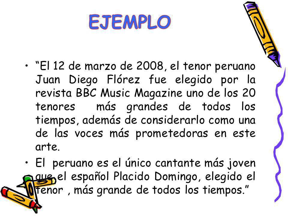 El 12 de marzo de 2008, el tenor peruano Juan Diego Flórez fue elegido por la revista BBC Music Magazine uno de los 20 tenores más grandes de todos lo