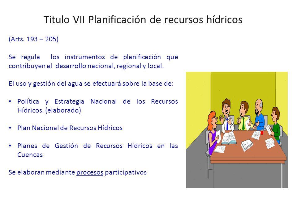 Titulo VII Planificación de recursos hídricos (Arts.