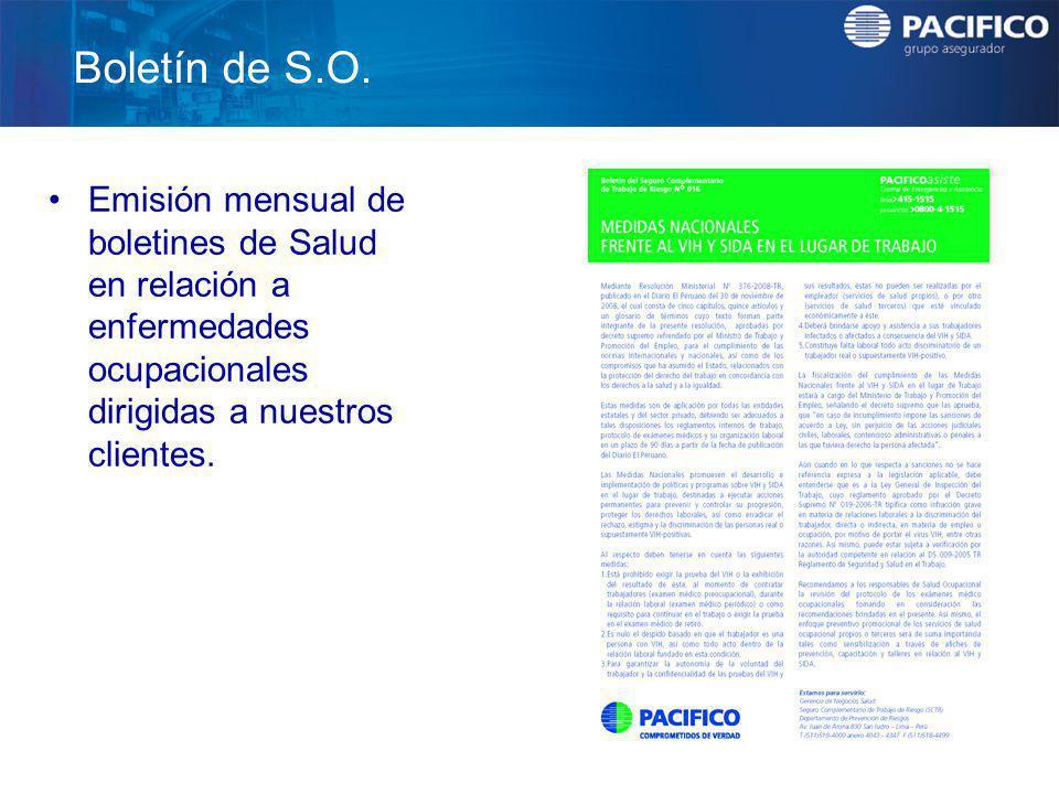 Boletín de S.O. Emisión mensual de boletines de Salud en relación a enfermedades ocupacionales dirigidas a nuestros clientes.