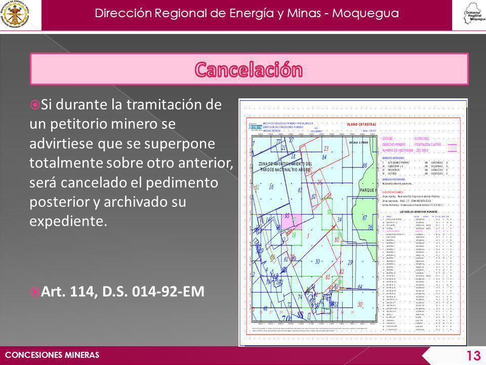Dirección Regional de Energía y Minas - Moquegua Si la superposición es parcial, el nuevo peticionario deberá reducir su pedimento respetando el área de la concesión minera anterior.