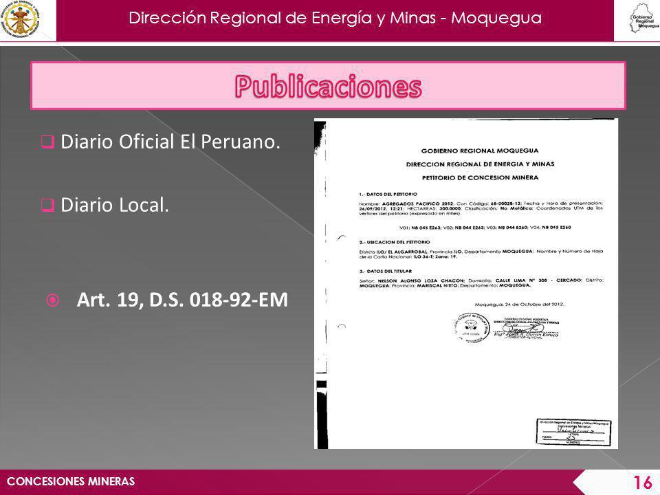 Dirección Regional de Energía y Minas - Moquegua CONCESIONES MINERAS 17 PLAZOS PARA PUBLICAR 30 días hábiles.