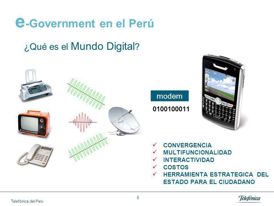 Telefónica del Peru 5 e -Government en el Perú ¿Qué es el Mundo Digital .