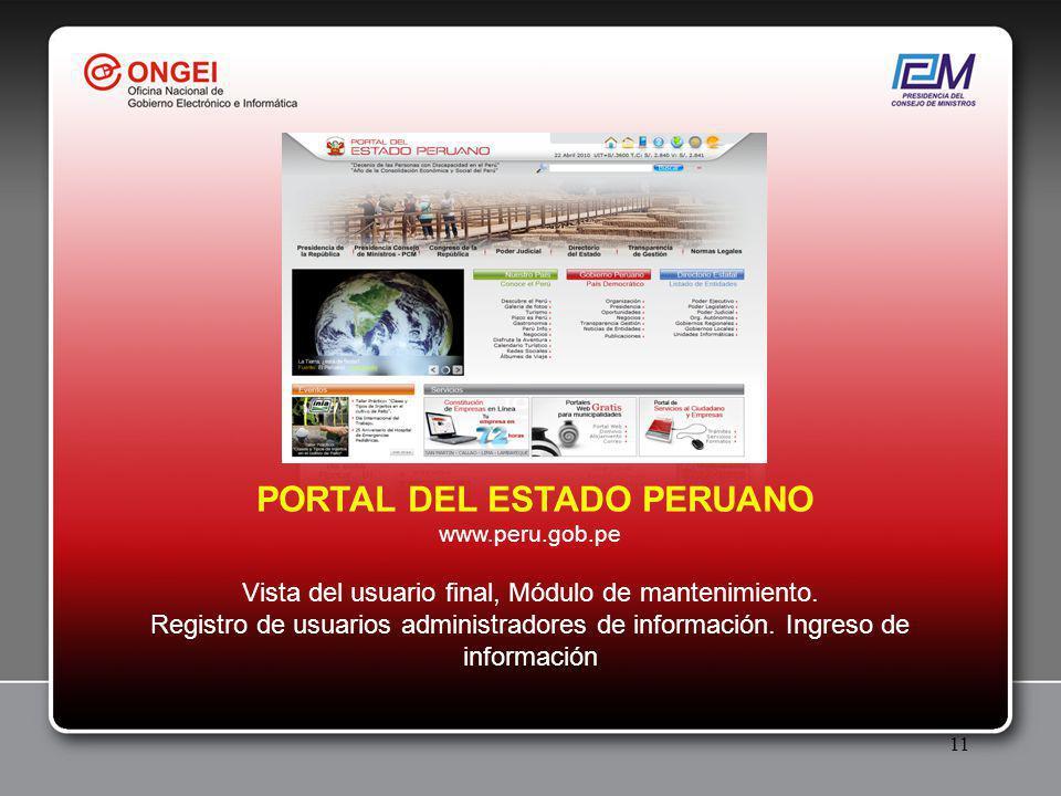 11 PORTAL DEL ESTADO PERUANO www.peru.gob.pe Vista del usuario final, Módulo de mantenimiento.