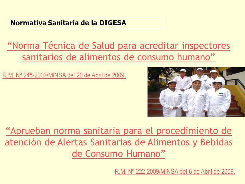 Normativa Sanitaria de la DIGESA Norma Técnica de Salud para acreditar inspectores sanitarios de alimentos de consumo humano R.M. Nº 245-2009/MINSA de
