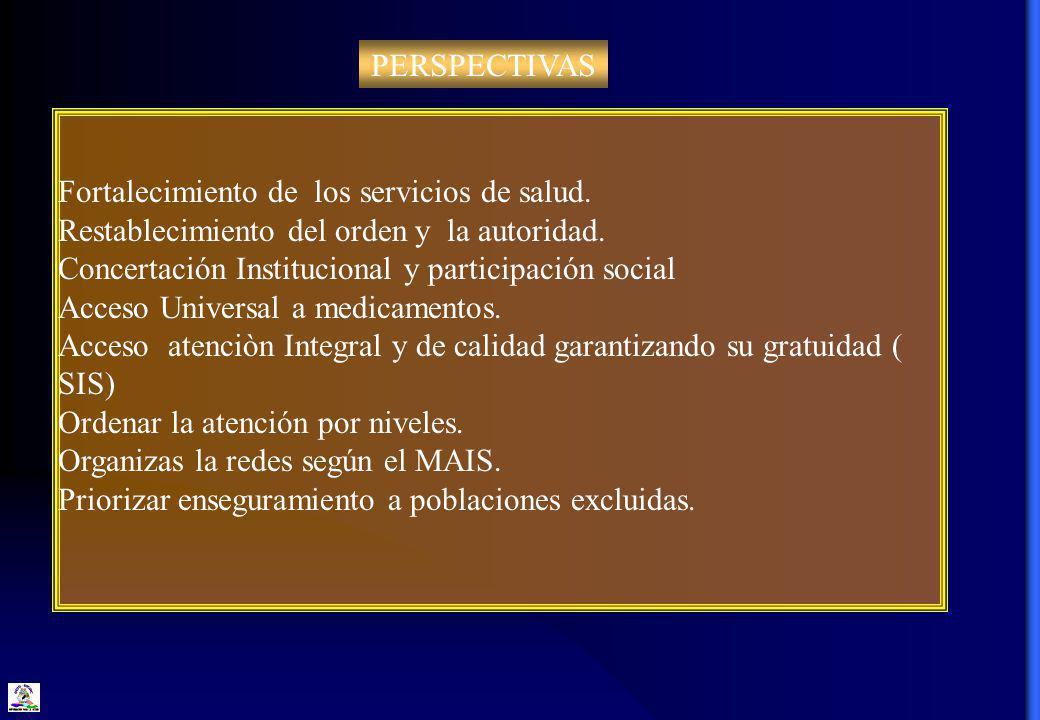 PERSPECTIVAS Fortalecimiento de los servicios de salud.
