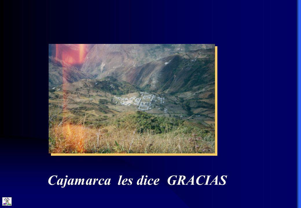 Cajamarca les dice GRACIAS