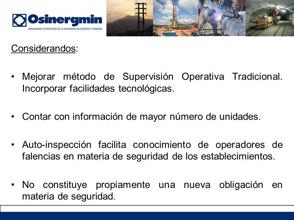 Considerandos: Mejorar método de Supervisión Operativa Tradicional.