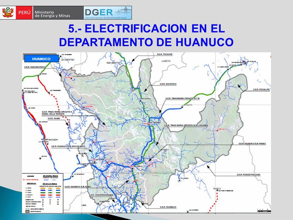 5.- ELECTRIFICACION EN EL DEPARTAMENTO DE HUANUCO