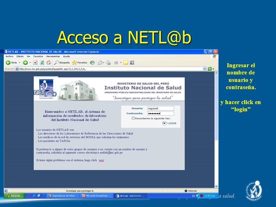 Ingresar el nombre de usuario y contraseña. y hacer click en login Acceso a NETL@b