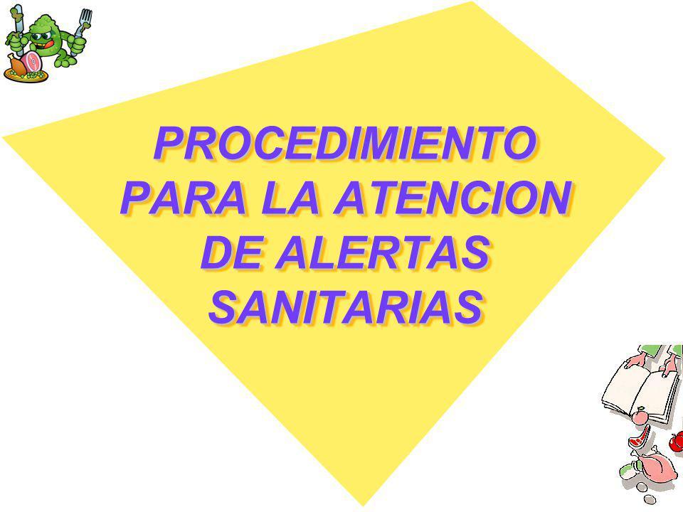 PROCEDIMIENTO PARA LA ATENCION DE ALERTAS SANITARIAS