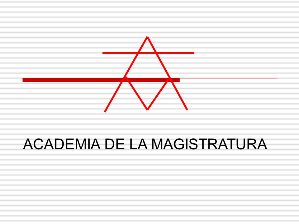 ACADEMIA DE LA MAGISTRATURA