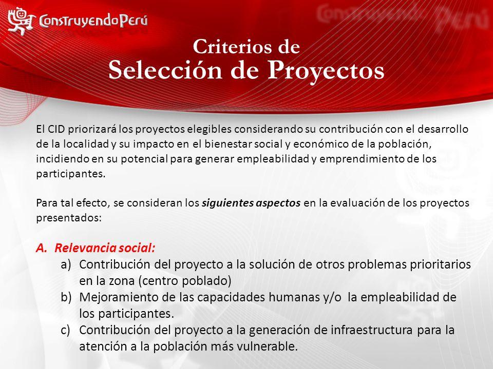 El CID priorizará los proyectos elegibles considerando su contribución con el desarrollo de la localidad y su impacto en el bienestar social y económico de la población, incidiendo en su potencial para generar empleabilidad y emprendimiento de los participantes.