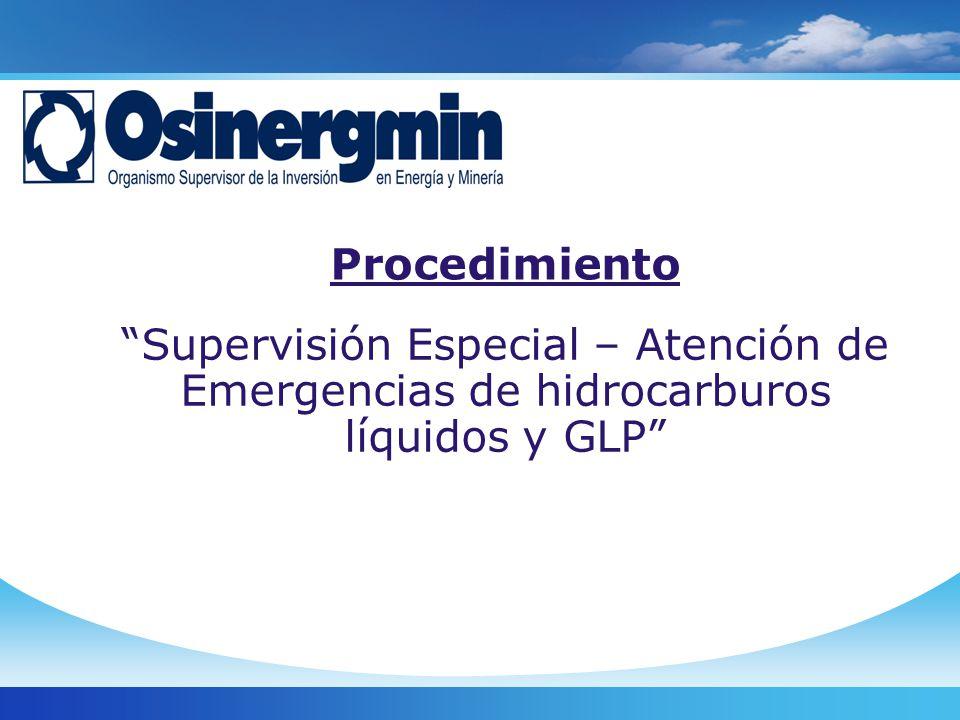 Supervisión Especial – Atención de Emergencias de hidrocarburos líquidos y GLP Procedimiento