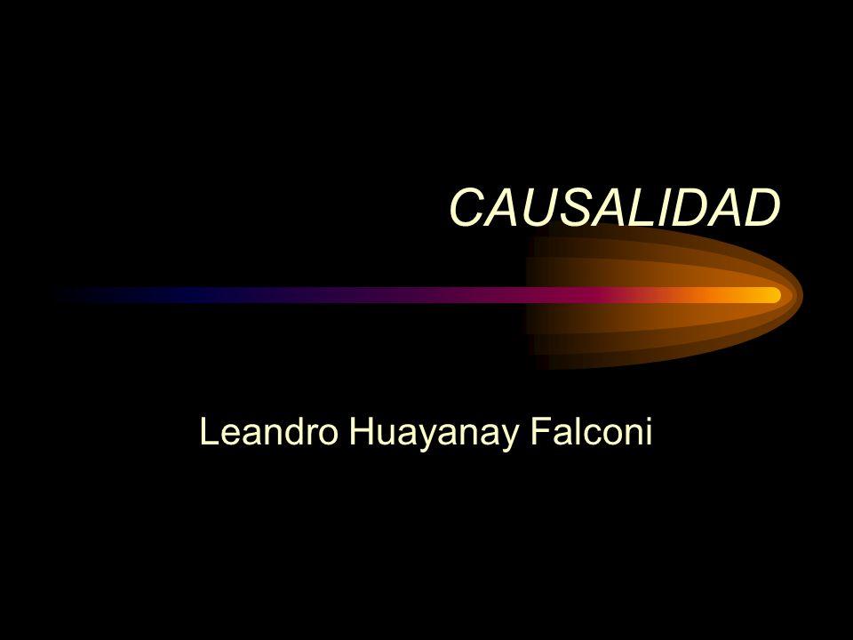 CAUSALIDAD Leandro Huayanay Falconi