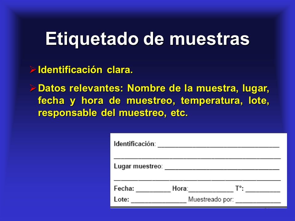 14 Etiquetado de muestras Identificación clara. Identificación clara. Datos relevantes: Nombre de la muestra, lugar, fecha y hora de muestreo, tempera