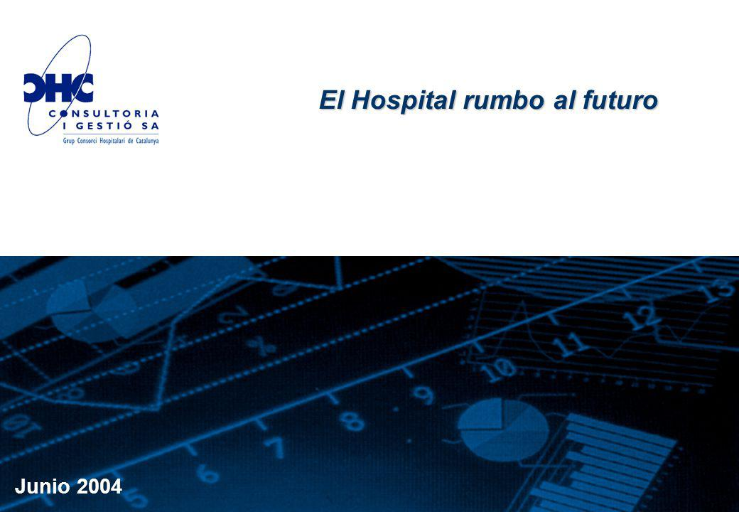 Junio 2004 El Hospital rumbo al futuro