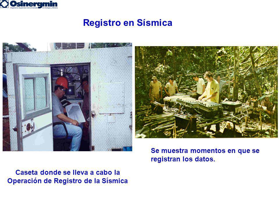Caseta donde se lleva a cabo la Operación de Registro de la Sísmica Se muestra momentos en que se registran los datos. Registro en Sísmica