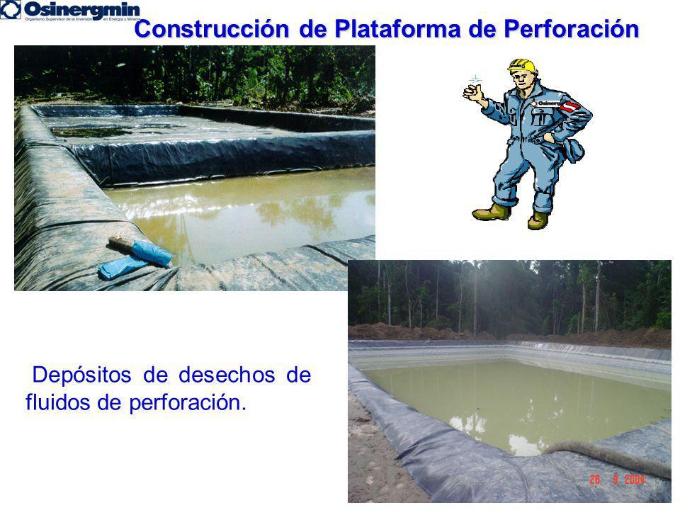 Construcción de Plataforma de Perforación Depósitos de desechos de fluidos de perforación.