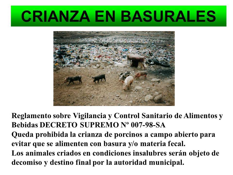 DECRETO SUPREMO Nº 007-98-SA La vigilancia sanitaria de la crianza de animales destinados al consumo humano, la sanidad animal para la producción de l