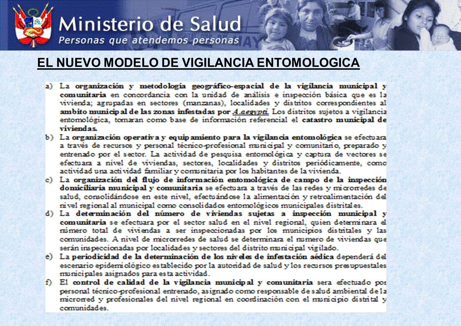 EL NUEVO MODELO DE VIGILANCIA ENTOMOLOGICA