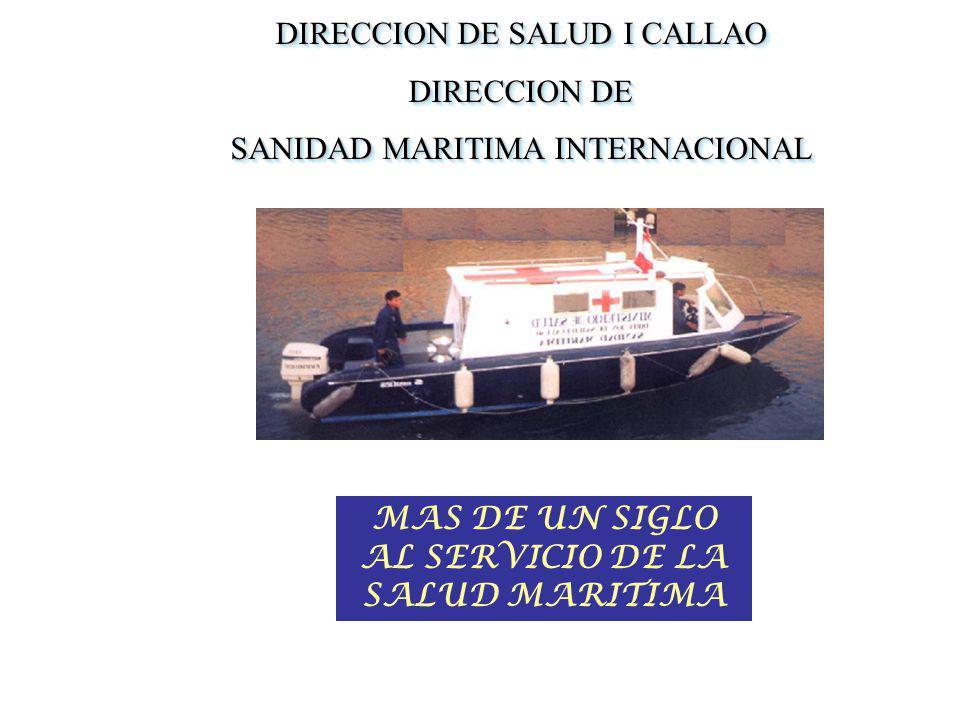 DIRECCION DE SALUD I CALLAO DIRECCION DE SANIDAD MARITIMA INTERNACIONAL DIRECCION DE SALUD I CALLAO DIRECCION DE SANIDAD MARITIMA INTERNACIONAL MAS DE