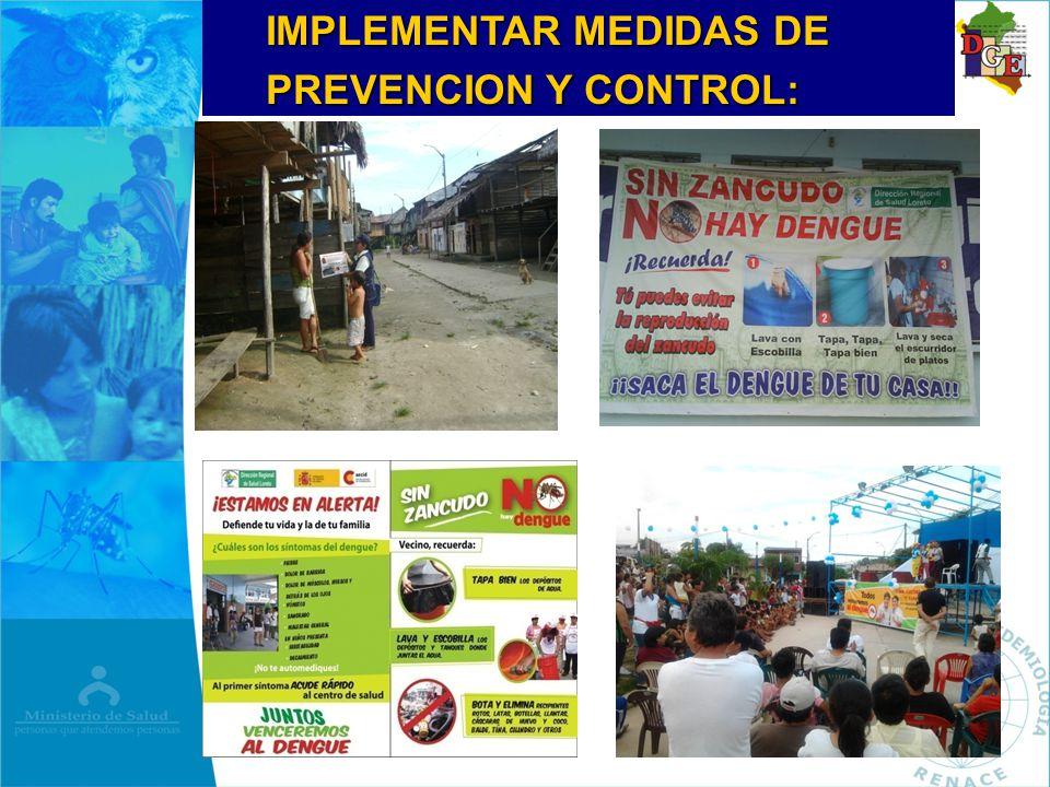 IMPLEMENTAR MEDIDAS DE PREVENCION Y CONTROL: