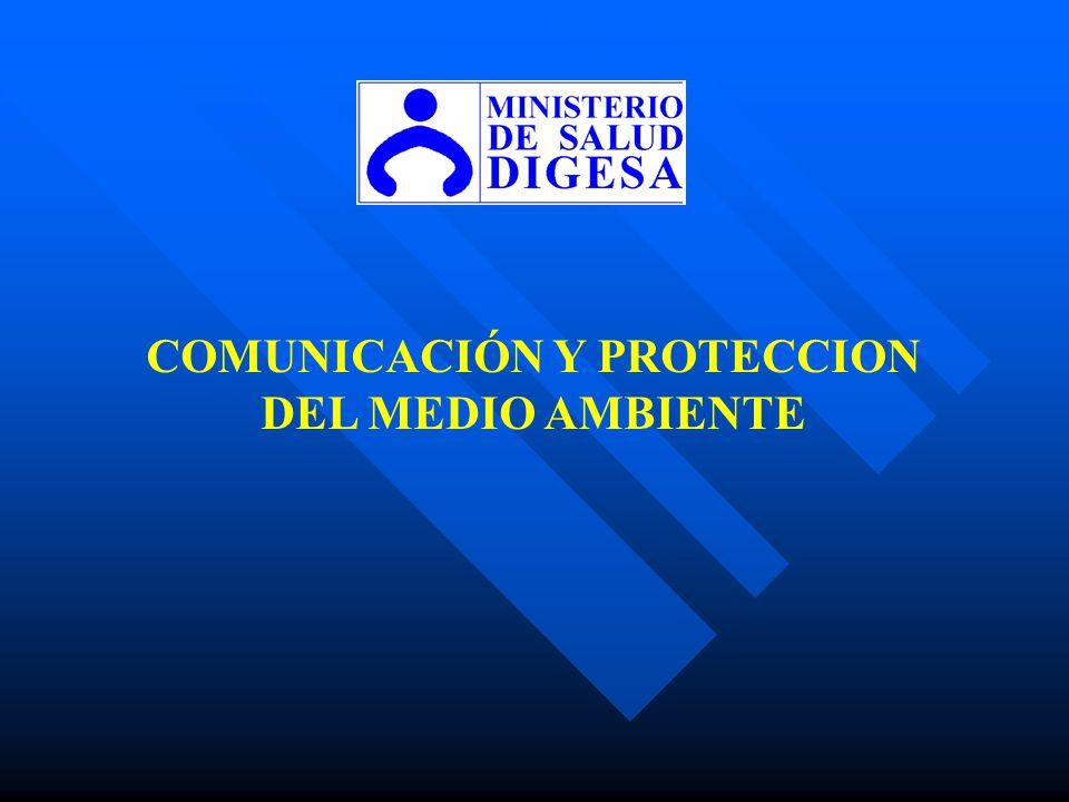 COMUNICACIÓN Y PROTECCION DEL MEDIO AMBIENTE