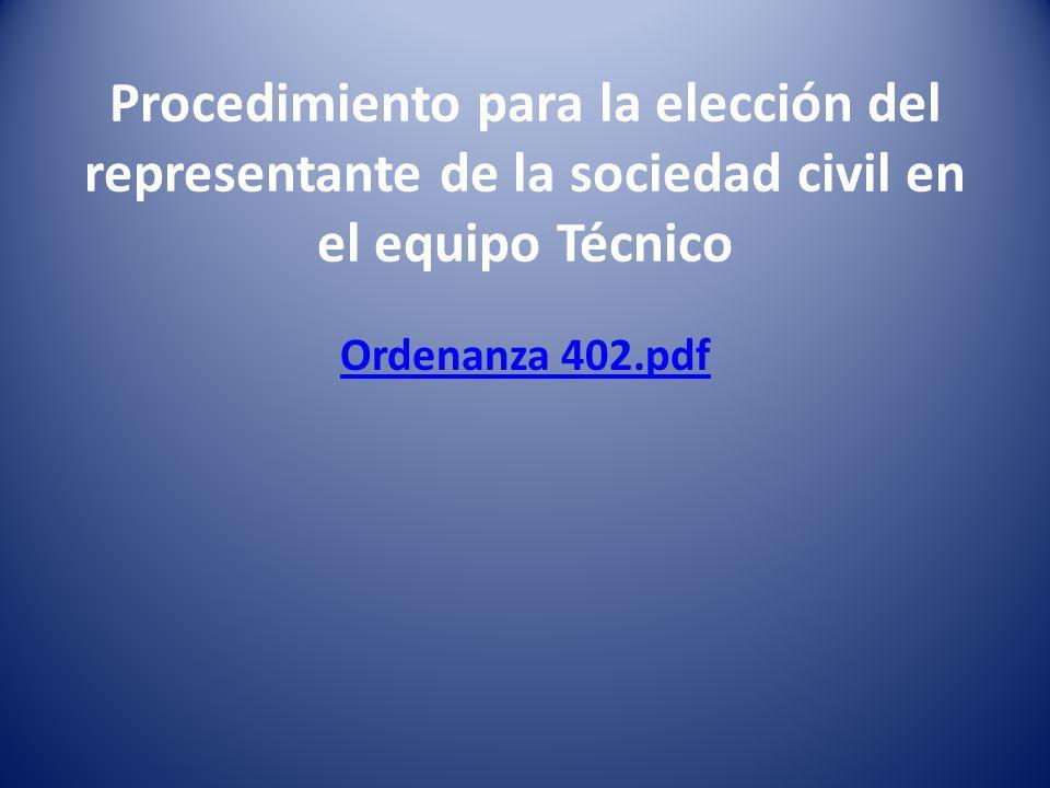 Procedimiento para la elección del representante de la sociedad civil en el equipo Técnico Ordenanza 402.pdf