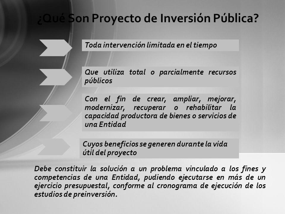 El Ciclo de Proyecto contempla las Fases de Preinversión, Inversión y Post Inversión.