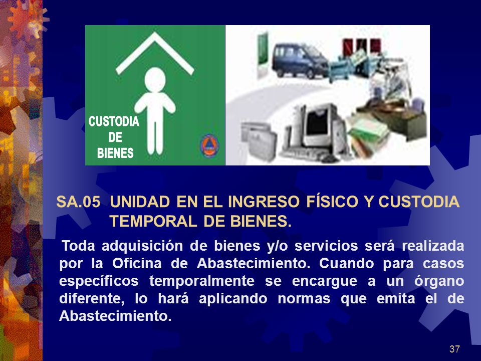 37 Toda adquisición de bienes y/o servicios será realizada por la Oficina de Abastecimiento.