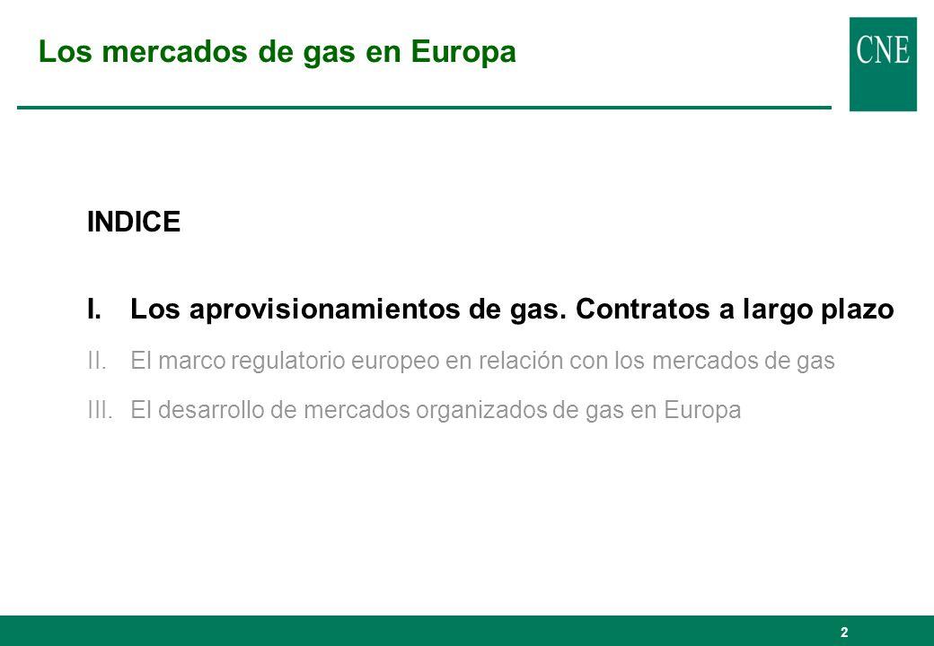 3 Cinco productores de gas cubren un 70 % de los aprovisionamientos a Europa: - Sonatrach (Argelia) - Gazprom (Rusia) - StatoilHydro (Noruega) - ExxonMobil - Shell La mayoría de los aprovisionamientos se basa en contratos a largo plazo, con cláusulas take or pay y con fórmulas de precios indexadas al petróleo y ligados a la construcción de infraestructuras.