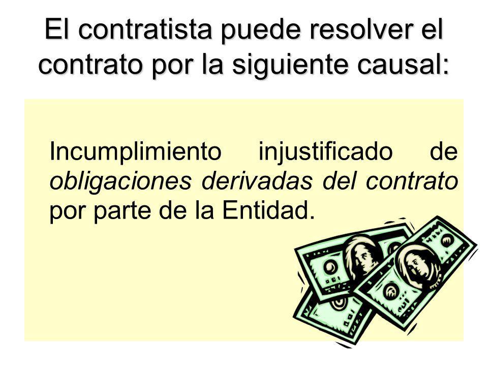 4)Por acumular el monto máximo por penalidad por mora. 5)Por paralizar o reducir injustificadamente el ritmo de trabajo (obras).