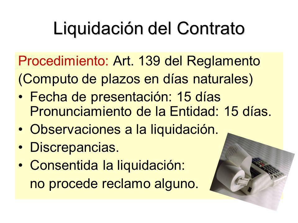 Culminación del Contrato Acta de Recepción: (Art. 137 del Reg.) - Conformidad u observaciones Certificado de prestación Liquidación del contrato. Ampl