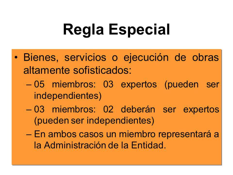 Conformación del Comité Especial Regla General Podrá estar conformado por 3 o 5 miembros. Por lo menos: –Un (01) integrante deberá pertenecer a la adm