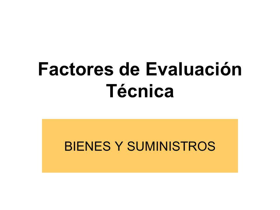 Metodología de Evaluación Criterios Documentos Sustentatorios FACTORES Puntaje 2.5, 5, 10, 20,....