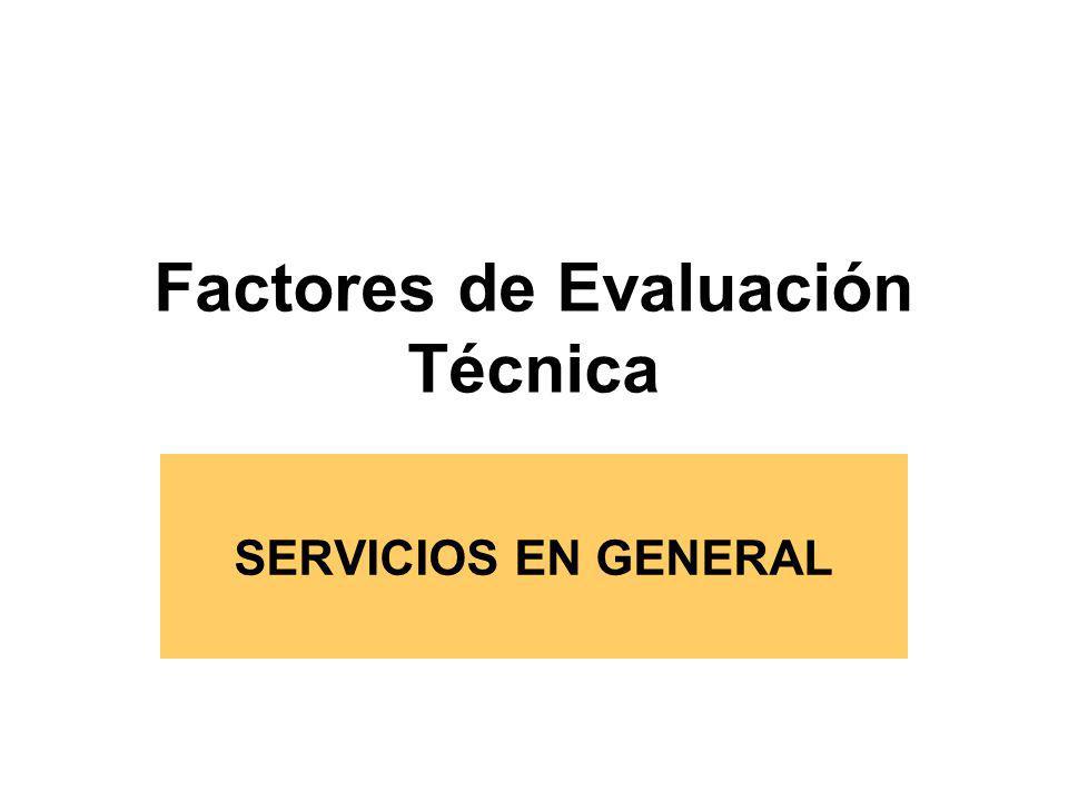 Factores Técnicos Se evalúa y califica cada propuesta en base a los puntajes previstos en las Bases y conforme a una escala que sumará cien (100) puntos según los criterios que se detallan en el Art.