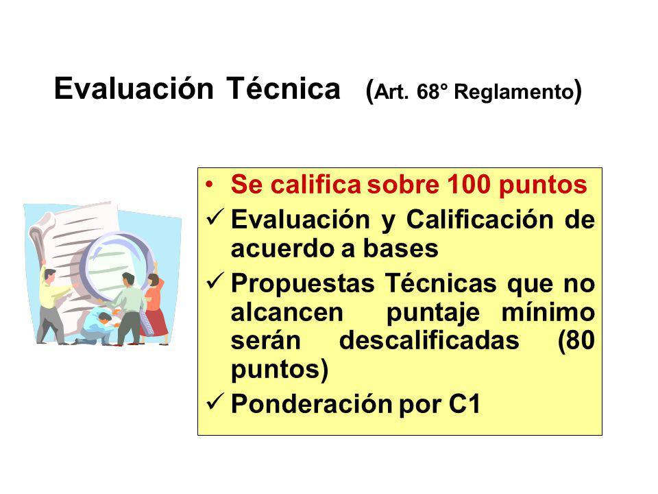 Coeficientes de Ponderación Servicios en General CT = C1 x PT + C2 x PE 0.40 < C1 < 0.70 0.30 < C2 < 0.60 C1 + C2 = 1.00 Factores : Art. 61 Reglamento