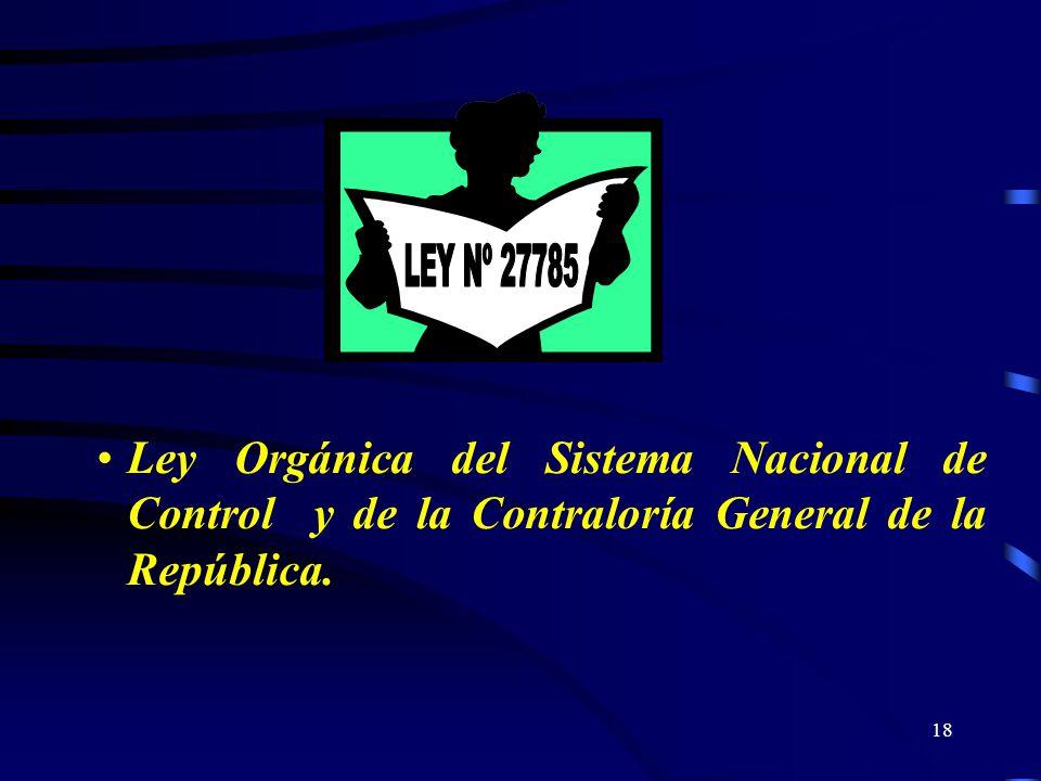 18 Ley Orgánica del Sistema Nacional de Control y de la Contraloría General de la República.